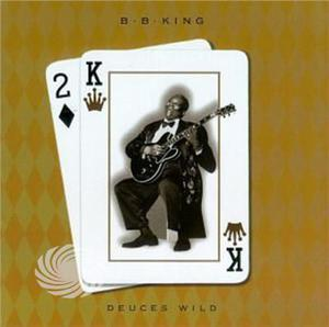 King,B.B. - Deuces Wild - CD - MediaWorld.it