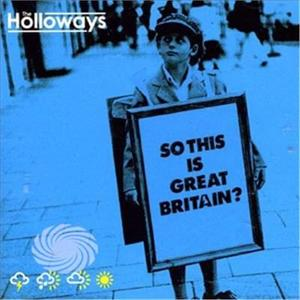 Holloways - So This Is Great Britain? - CD - MediaWorld.it