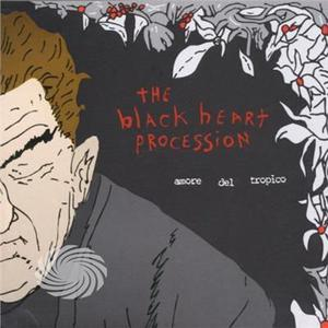 Black Heart Procession - Amore Del Tropico - Vinile - MediaWorld.it