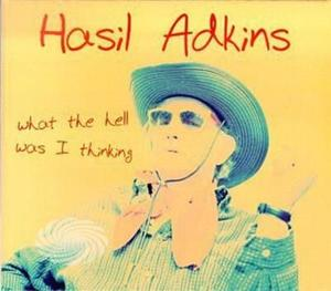 Adkins,Hasil - What The Hell Was I Thinking - Vinile - MediaWorld.it