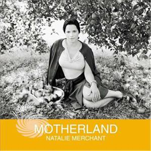 Merchant,Natalie - Motherland - CD - MediaWorld.it