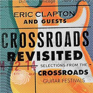 Clapton,Eric & Guests - Crossroads Revisited Selections From The Crossroad - CD - MediaWorld.it