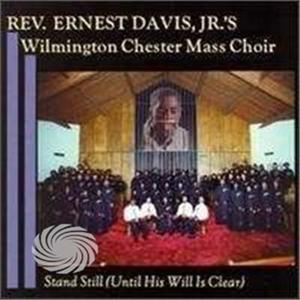 Wilmington Chester Mass Choir - Stand Still - CD - MediaWorld.it