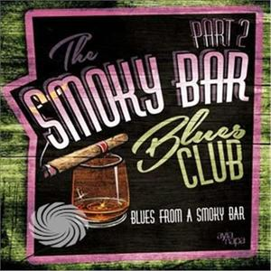 Various Artist - Smoky Bar Blues Club Pt 2 - CD - MediaWorld.it