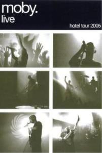Moby - Moby live: the hotel tour '05 - DVD - MediaWorld.it
