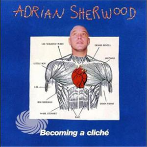 SHERWOOD, ADRIAN - BECOMING A CLICHE -2CD - CD - MediaWorld.it