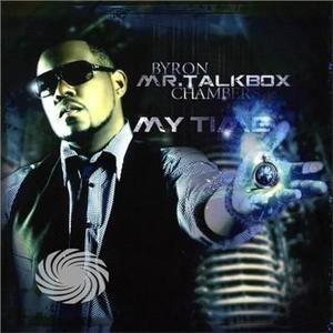 Chambers,Byron Mr. Talkbox - My Time - CD - MediaWorld.it