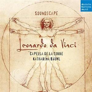 CAPELLA DE LA TORRE - SOUNDSCAPE - LEONARDO DA VINCI - CD - MediaWorld.it