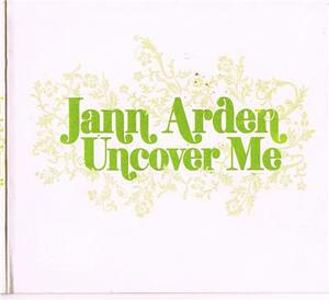 ARDEN, JANN - UNCOVER ME - CD - MediaWorld.it