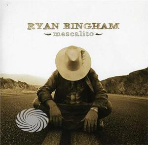 Bingham,Ryan - Mescalito - CD - MediaWorld.it