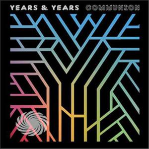 Years & Years - Communion - CD - MediaWorld.it