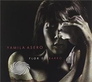 Asero Yamila - Flor De Barro - CD - MediaWorld.it