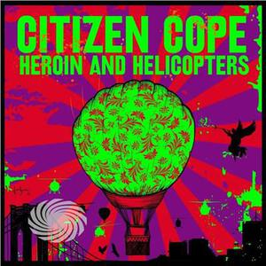 Citizen Cope - Heroin & Helicopters - CD - MediaWorld.it