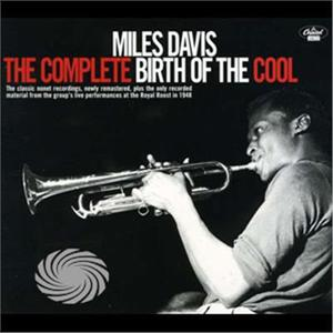 Davis,Miles - Complete Birth Of The Cool - CD - MediaWorld.it