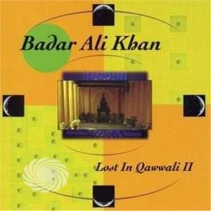 KHAN, BADAR ALI - LOST IN QAWWALI II - CD - MediaWorld.it