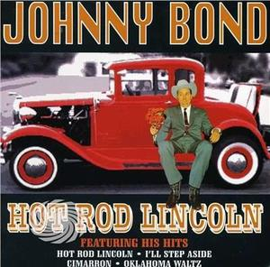 Bond,Johnny - Hot Rod Lincoln - CD - MediaWorld.it