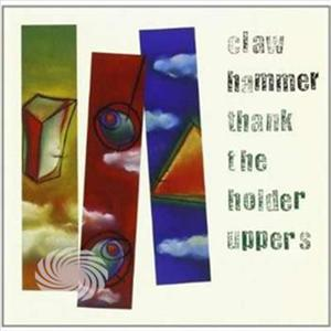 CLAW HAMMER - THANK THE HOLDER UPPERS - CD - MediaWorld.it