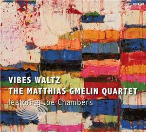 GMELIN, MATTHIAS -QUARTET - VIBES WALTZ - CD - MediaWorld.it