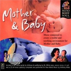 Mind Body & Soul - Mother & Baby - CD - MediaWorld.it