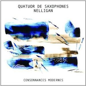 Quatuor De Saxophones Nelligan - Consonances Modernes - CD - MediaWorld.it