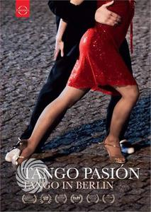 TANGO PASION - TANGO IN BERLIN - DVD - MediaWorld.it