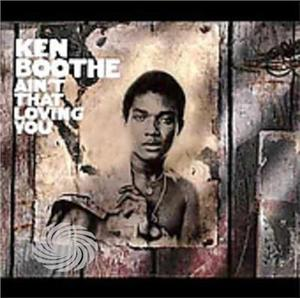 Boothe,Ken - Ain't That Loving You - CD - MediaWorld.it