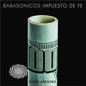Babasonicos - Desde Adentro: Impuesto De Fe (Vivo) - CD - MediaWorld.it