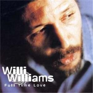 WILLIAMS, WILLIE - FULL TIME LOVE - CD - MediaWorld.it