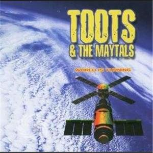 TOOTS & THE MAYTALS - WORLD IS TURNING - CD - MediaWorld.it
