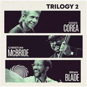 Chick Corea - Trilogy 2 - CD - MediaWorld.it