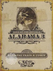 Alabama 3 - Hear the train a' comin' - Live at the Astoria - DVD - MediaWorld.it
