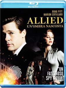 Allied - Un'ombra nascosta - Blu-Ray - MediaWorld.it