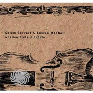 Stewart,Calum & Lauren Maccoll - Wooden Flute & Fiddle - CD - MediaWorld.it