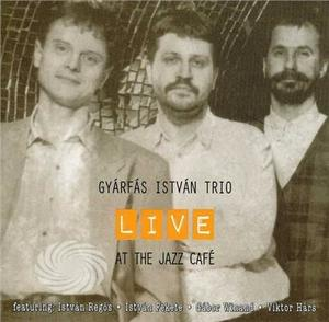 Istvan,Gyarfas-Trio - Live At The Jazz Cafe - CD - MediaWorld.it