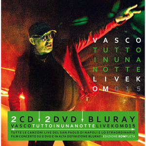 Vasco Rossi - Tutto in una notte - Live KOM 2015 - 2CD+2DVD+Blu-Ray - MediaWorld.it