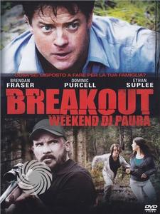 Breakout - Weekend di paura - DVD - MediaWorld.it