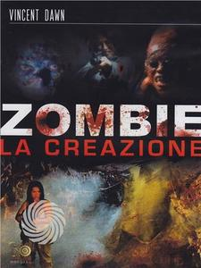 Zombie - La creazione - DVD - MediaWorld.it