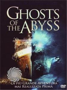 Ghosts of the abyss - DVD - MediaWorld.it