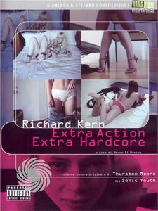 Richard Kern - Extra action extra hardcore - DVD - MediaWorld.it