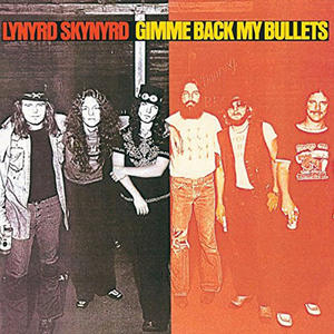 Lynyrd Skynyrd - Gimme Back My Bullets - Vinile - MediaWorld.it