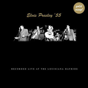 Presley Elvis - Live At The Louisiana Heyride / 1955 (Gold Vinyl) - Vinile - MediaWorld.it
