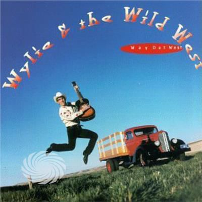 Wylie & Wild West - Way Out West - CD - thumb - MediaWorld.it