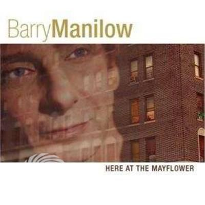 Barry Manilow - Here At The Mayflower - CD - thumb - MediaWorld.it