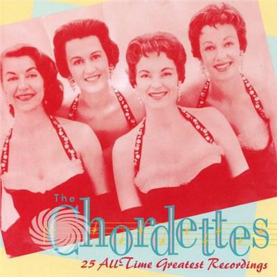 Chordettes - 25 All-Time Greatest Recording - CD - thumb - MediaWorld.it