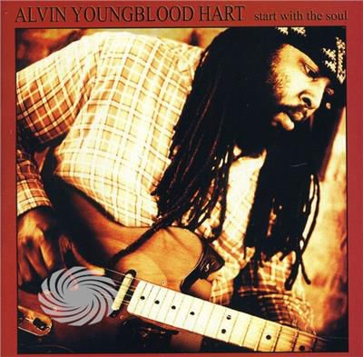 Hart,Alvin Youngblood - Start With The Soul - CD - thumb - MediaWorld.it