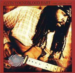 Hart,Alvin Youngblood - Start With The Soul - CD - MediaWorld.it