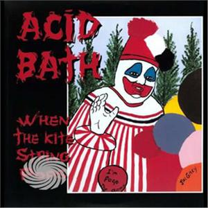 Acid Bath - When The Kite String Pops - Vinile - thumb - MediaWorld.it