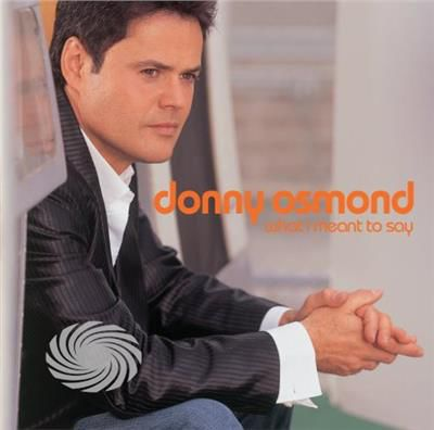 Osmond,Donny - What I Meant To Say - CD - thumb - MediaWorld.it