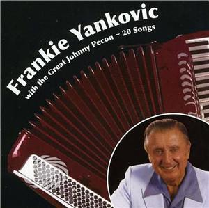 Yankovic,Frankie - Frankie Yankovic With The Great Johnny Pecon - CD