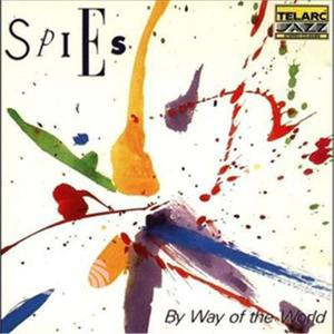 SPIES - BY WAY OF THE WORLD - CD - MediaWorld.it